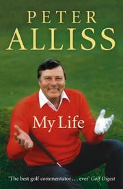 Cover of: Peter Alliss - My Autobiography