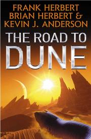 Cover of: THE ROAD TO DUNE