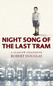 Cover of: Night song of the last tram | Douglas, Robert