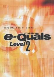 Cover of: It Skills for E-quals Level 2 (E-Quals Suite of It Qualifications)