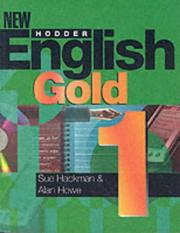 Cover of: New Hodder English Gold 1 (New Hodder English Gold) | Sue Hackman
