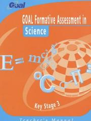 Cover of: GOAL Formative Assessment in Key Stage 3 Science