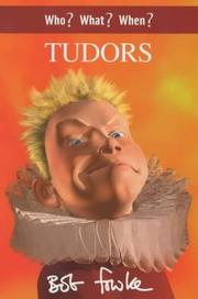 Cover of: Who? What? When? Tudors (Who? What? When?)