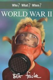 Cover of: Who? What? When? World War II (Who? What? When?)