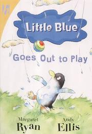 Cover of: Little Blue Goes Out to Play (Little Blue)