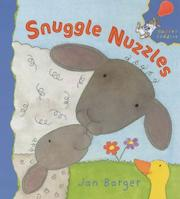 Cover of: Snuggle Nuzzles | Jan Barger
