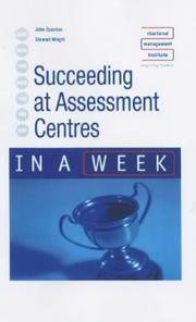 Cover of: Succeeding at Assessment Centres in a Week (In a Week)