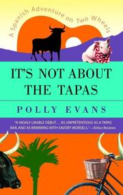 Cover of: It's Not About the Tapas
