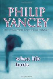 Cover of: When Life Hurts: Understanding God's Place in Your Pain