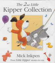 Cover of: The 2nd Little Kipper Collection