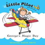 Georges Magic Day (Little Pilot Adventures)