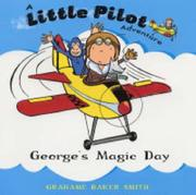 Cover of: George's Magic Day (Little Pilot Adventures)