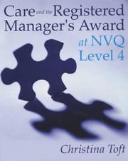 Cover of: Care and the Registered Manager's Award at NVQ
