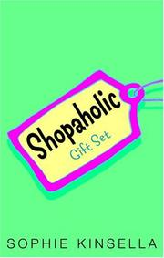 Cover of: Shopaholic Gift Set (Shopaholic Ties the Knot / Shopaholic Takes Manhattan / Confessions of a Shopaholic)