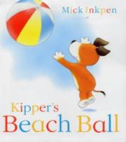 Cover of: Kipper's Beach Ball (Kipper)