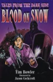 Cover of: Blood on Snow (Tales from the Dark Side)
