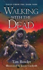 Cover of: Walking with the Dead (Tales from the Dark Side)
