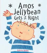 Cover of: Amos Jellybean Gets it Right
