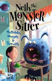 Cover of: Huffaluks, Muggots and Thermitts (Nelly the Monster Sitter)