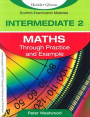 Cover of: Intermediate 2 Maths Through Practice and Example