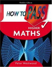 Cover of: How to Pass Higher Maths (How to Pass - Higher Level)
