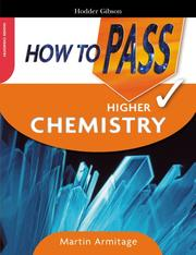 Cover of: How to Pass Higher Chemistry (How to Pass - Higher Level)