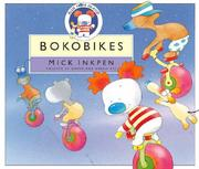 Cover of: Bokobikes (Blue Nose Island) | Mick Inkpen