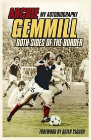 Cover of: Archie Gemmill: Both Sides of the Border