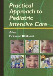 Cover of: Practical Approach to Pediatric Intensive Care | Praveen Khilnani