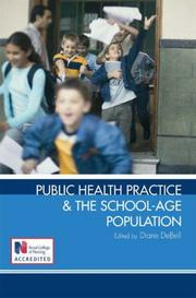 Cover of: Public Health Practice and the School-Age Population | Diane DeBell