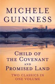 Child of the Covenant by Michele Guinness
