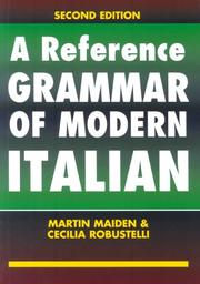 Cover of: A reference grammar of modern Italian