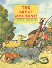 Cover of: Great Zoo Hunt!, The | Pippa Unwin