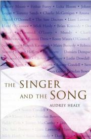 The Singer and the Song by Audrey Healy
