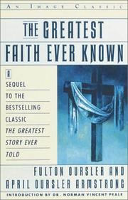 Cover of: The greatest faith ever known