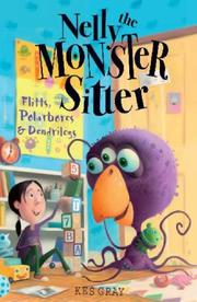 Cover of: Polarbores, Digdiggs and Dendrilegs (Nelly the Monster Sitter)