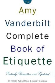 Cover of: The Amy Vanderbilt complete book of etiquette | Nancy Tuckerman