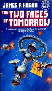 Cover of: Two Faces of Tomorrow | James P. Hogan