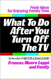 Cover of: What to do after you turn off the TV: fresh ideas for enjoying family time