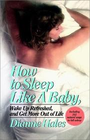 Cover of: How to sleep like a baby, wake up refreshed, and get more out of life