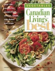 Cover of: VEGETABLES Canadian Living's Best