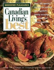 Cover of: WEEKEND PLEASURES.  Canadian Living's Best