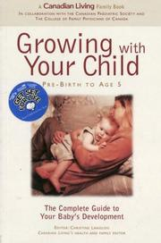 Cover of: Growing with Your Child- Prebirth to Age 5 (Get Set for Life) |