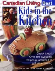 Cover of: KIDS IN THE KITCHEN Canadian Living Best