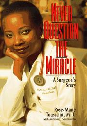 Cover of: Never question the miracle
