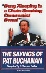Cover of: Deng Xiaoping is a chain-smoking communist dwarf | Patrick J. Buchanan