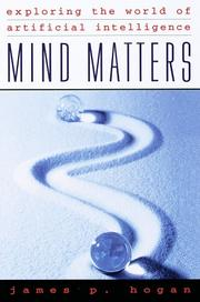 Cover of: Mind matters: exploring the world of artificial intelligence