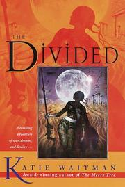 Cover of: The divided | Katie Waitman