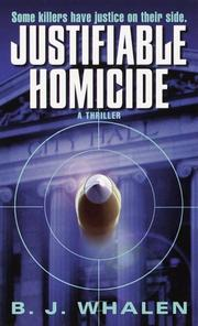 Cover of: Justifiable Homicide | B.J. Whalen