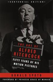 Cover of: The art of Alfred Hitchcock: fifty years of his motion pictures